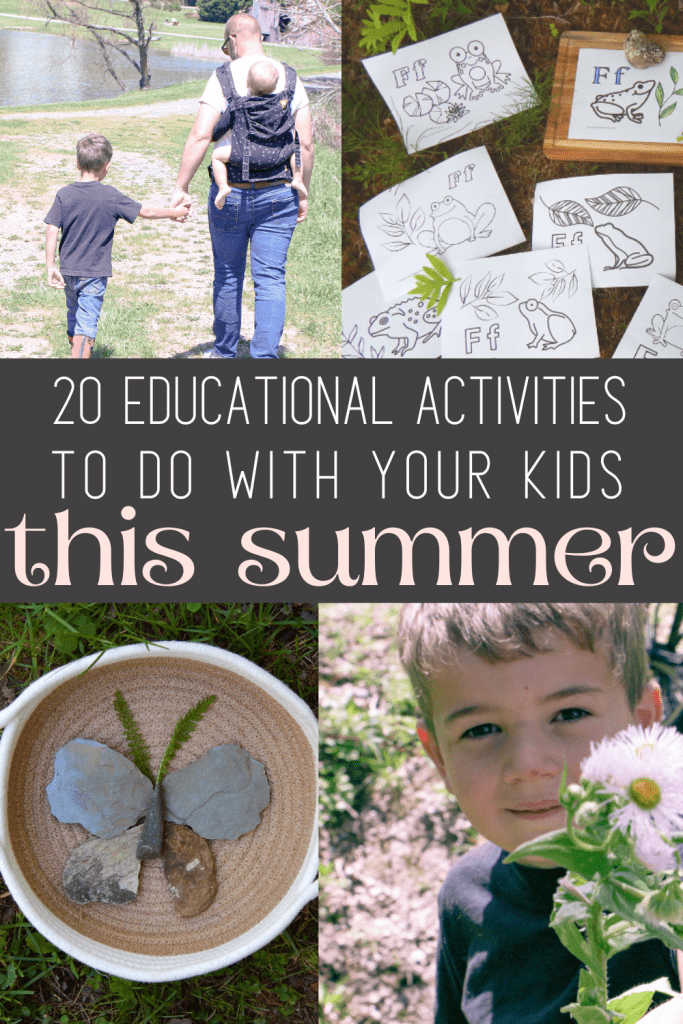 kids and parents doing summer activities with text reading 20 educational activities to do with your kids this summer